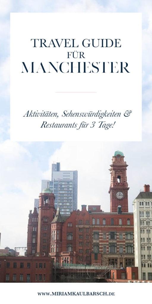 Travel Guide für Manchester - Aktivitäten, Sehenswürdigkeiten & Restaurants für 3 Tage!