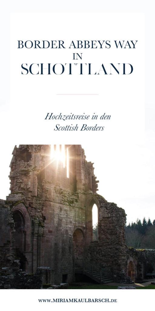 Border Abbeys Way in Schtottland - Hochzeitsreise in die Scottish Borders