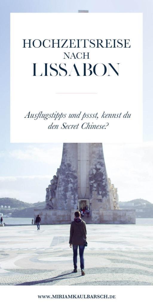 Hochzeitsreise nach Lissabon - Tipps für Ausflugsziele und pssst kennst du eigentlich den Secret Chinese?