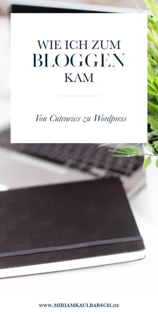 Wie ich zum Bloggen kam - Von Cutenews zu WordPress