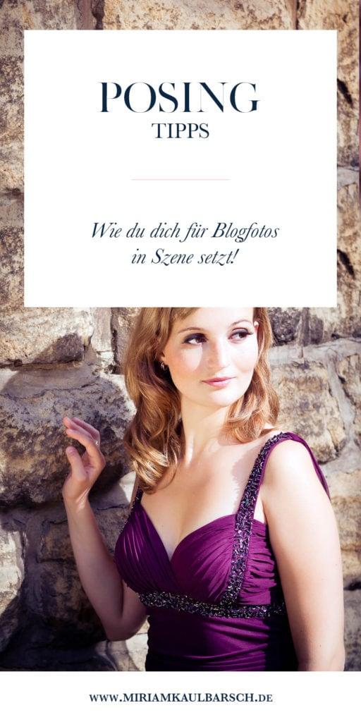 Posing Tipps und Tricks für deine Blogfotos - wie du dich richtig in Szene setzt!