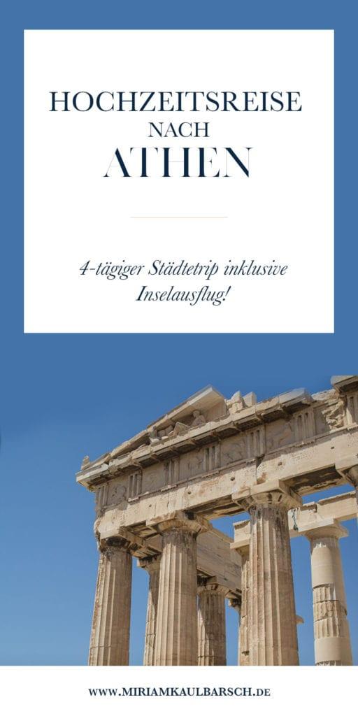 Hochzeitsreise nach Athen - 4 Tage Städtetrip inklusive Inselausflug in Griechenland
