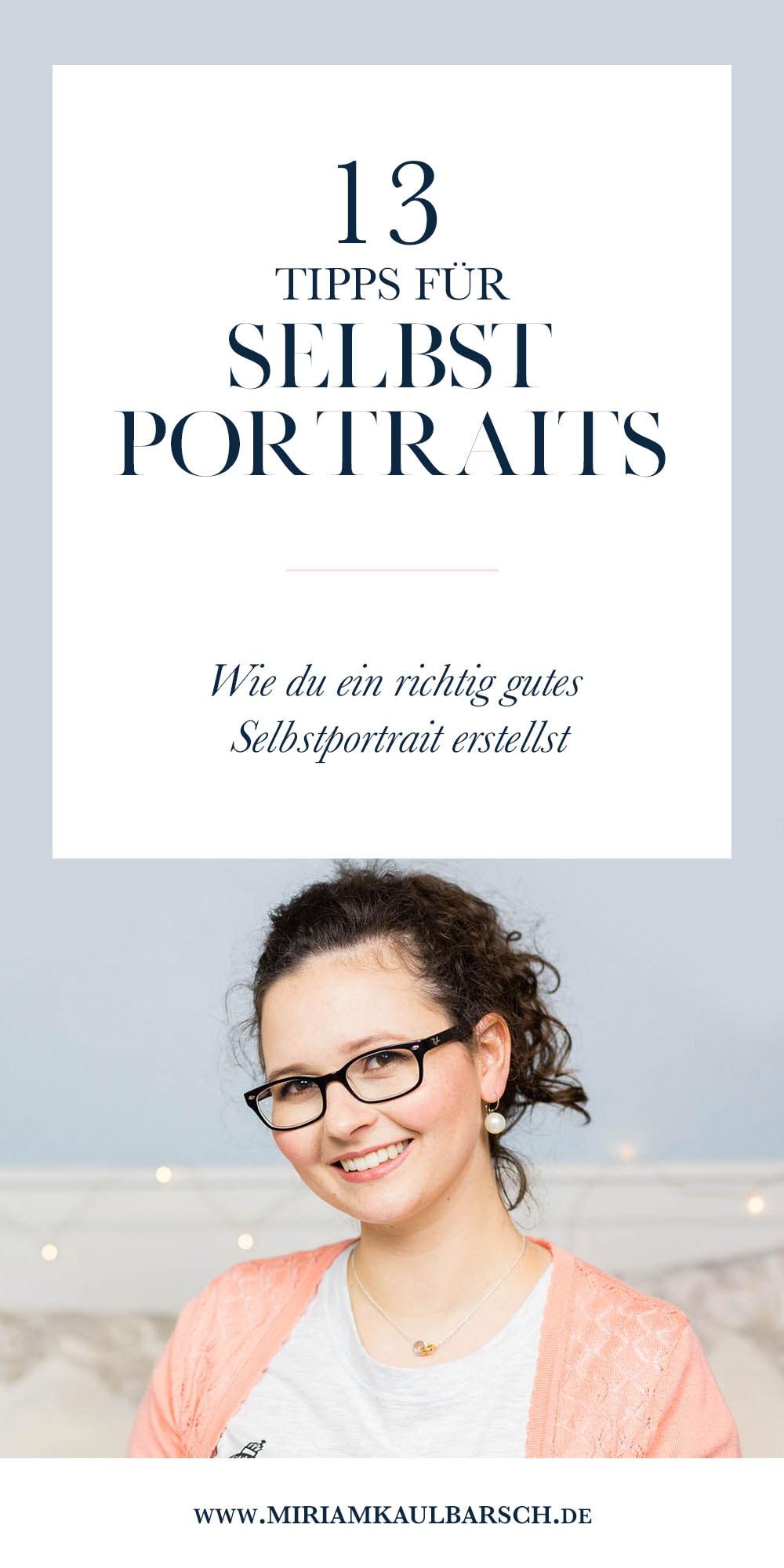 13 Tipps für Selbstportraits - Wie du ein richtig gutes Selbstportrait erstellst!