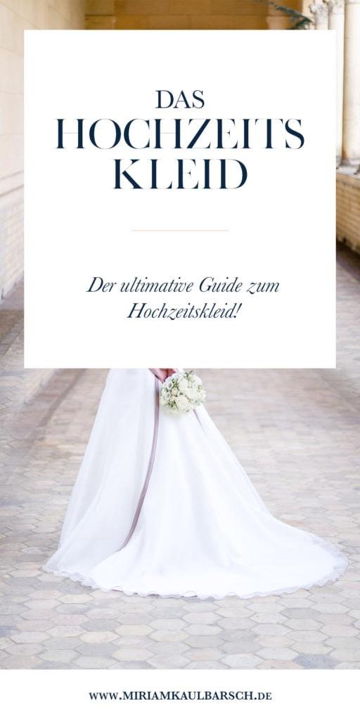 Das Hochzeitskleid - Der ultimative Kleid zum Hochzeitskleid