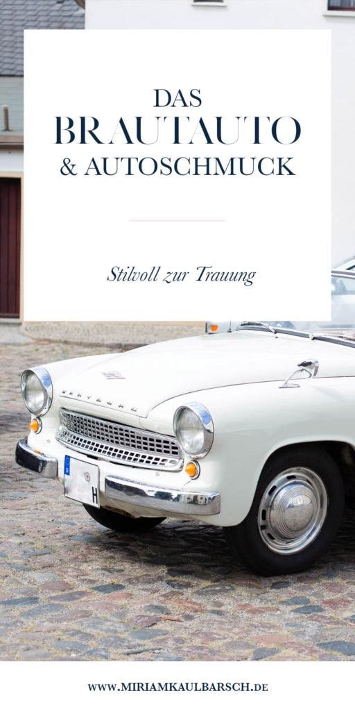 Das Brautauto und Autoschmuck - Stilvoll zur Trauung vorfahren