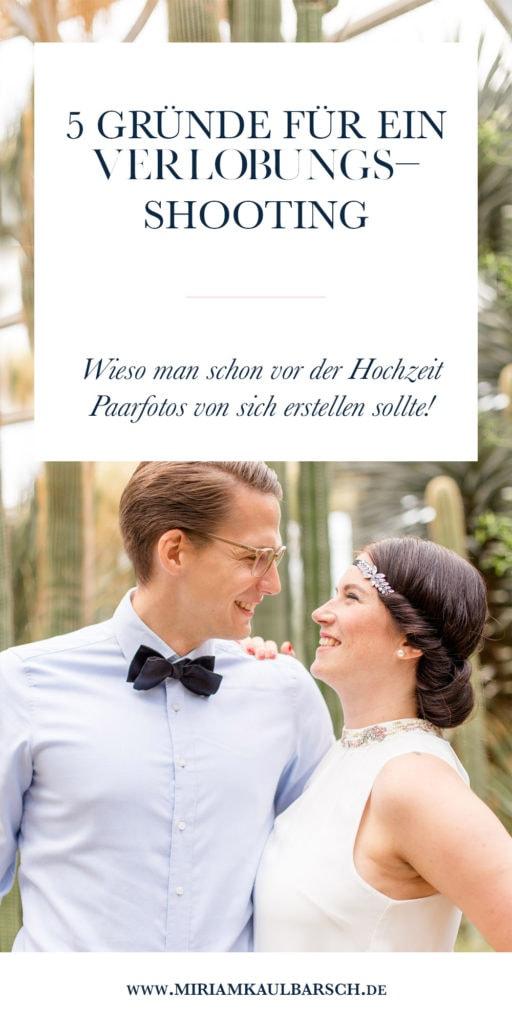 5 Gründe für ein Verlobungsshooting - wieso du noch vor deiner Hochzeit Paarfotos von dir machen lassen solltest!