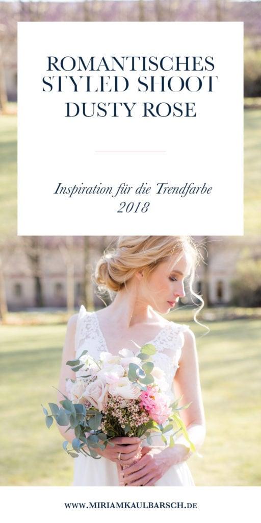 Romantisches Styled Shoot Dusty Rose - Inspiration für die Trendfarbe 2018