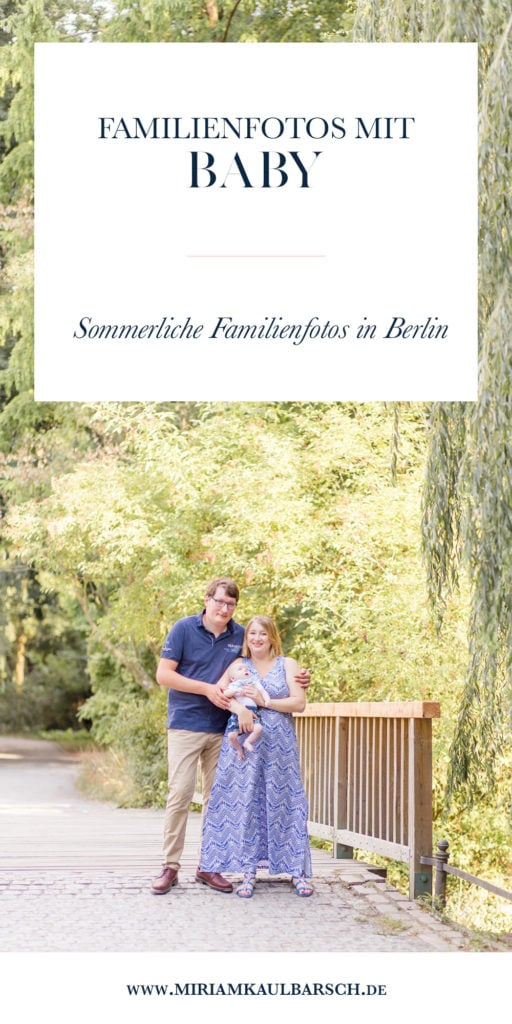 Familienshooting mit Baby - Sommerliches Fotoshooting in Berlin