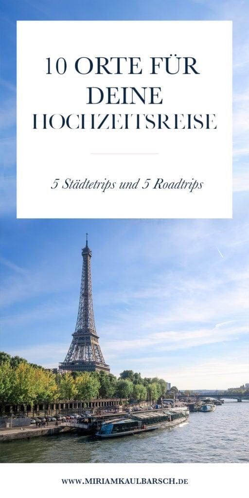 10 Orte für deine Hochzeitsreise - 5 Städtetrips und 5 Roadtrips als Inspiration