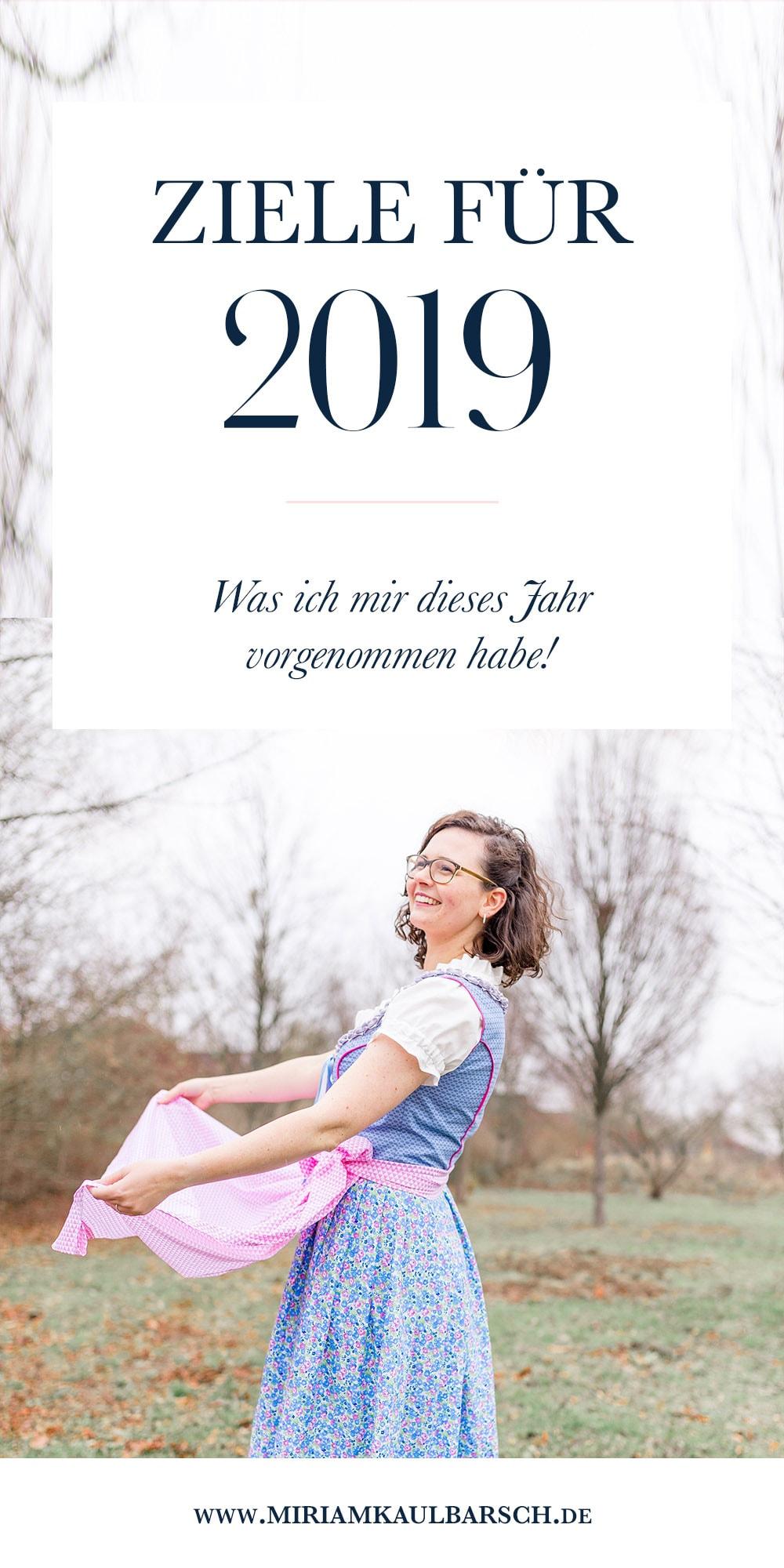 Meine Ziele für 2019 - was ich mir für dieses Jahr vorgenommen habe!