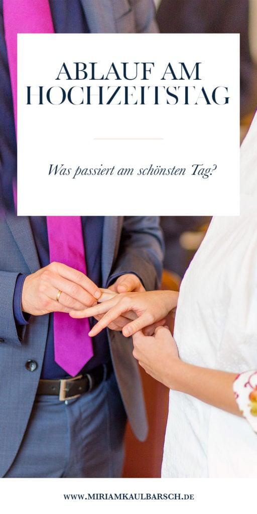 Der schönste Tag - Ablauf am Hochzeitstag