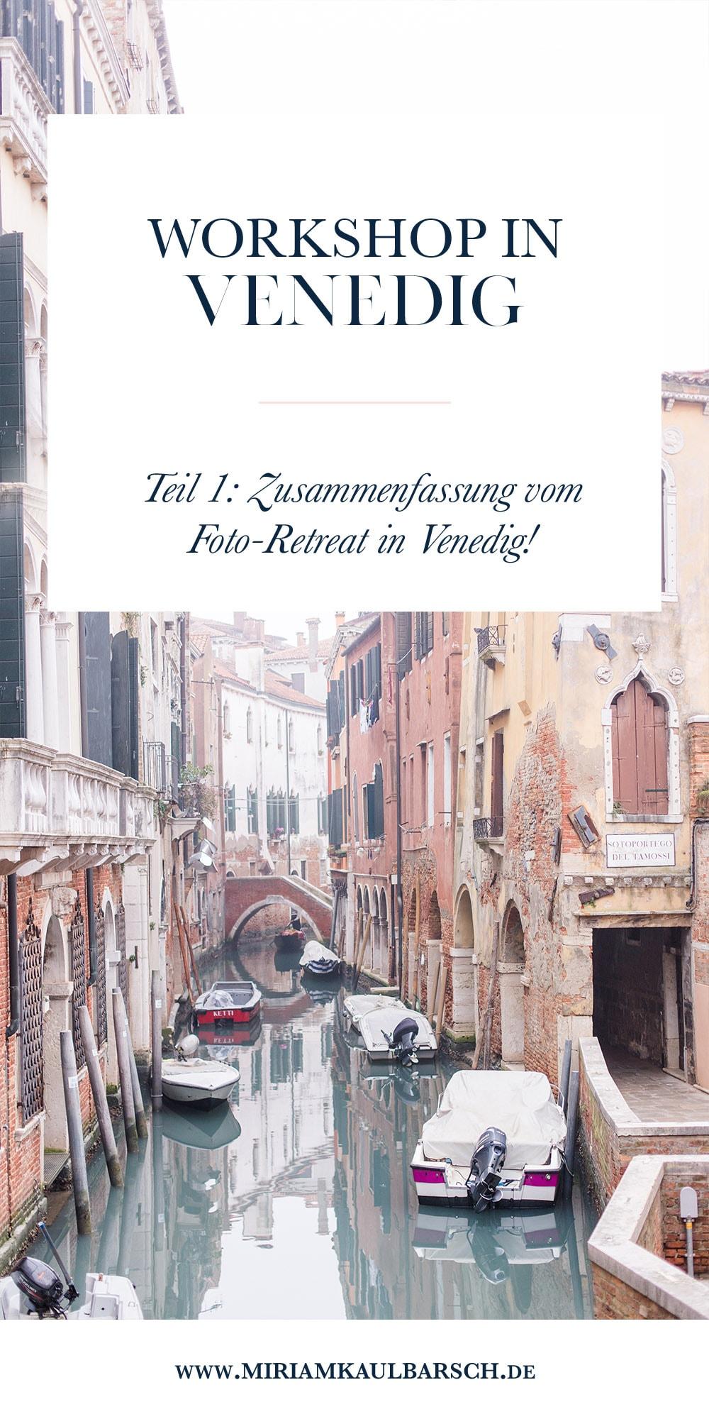 Venedig Workshop - Teil 1 Anreise und Teilnehmer