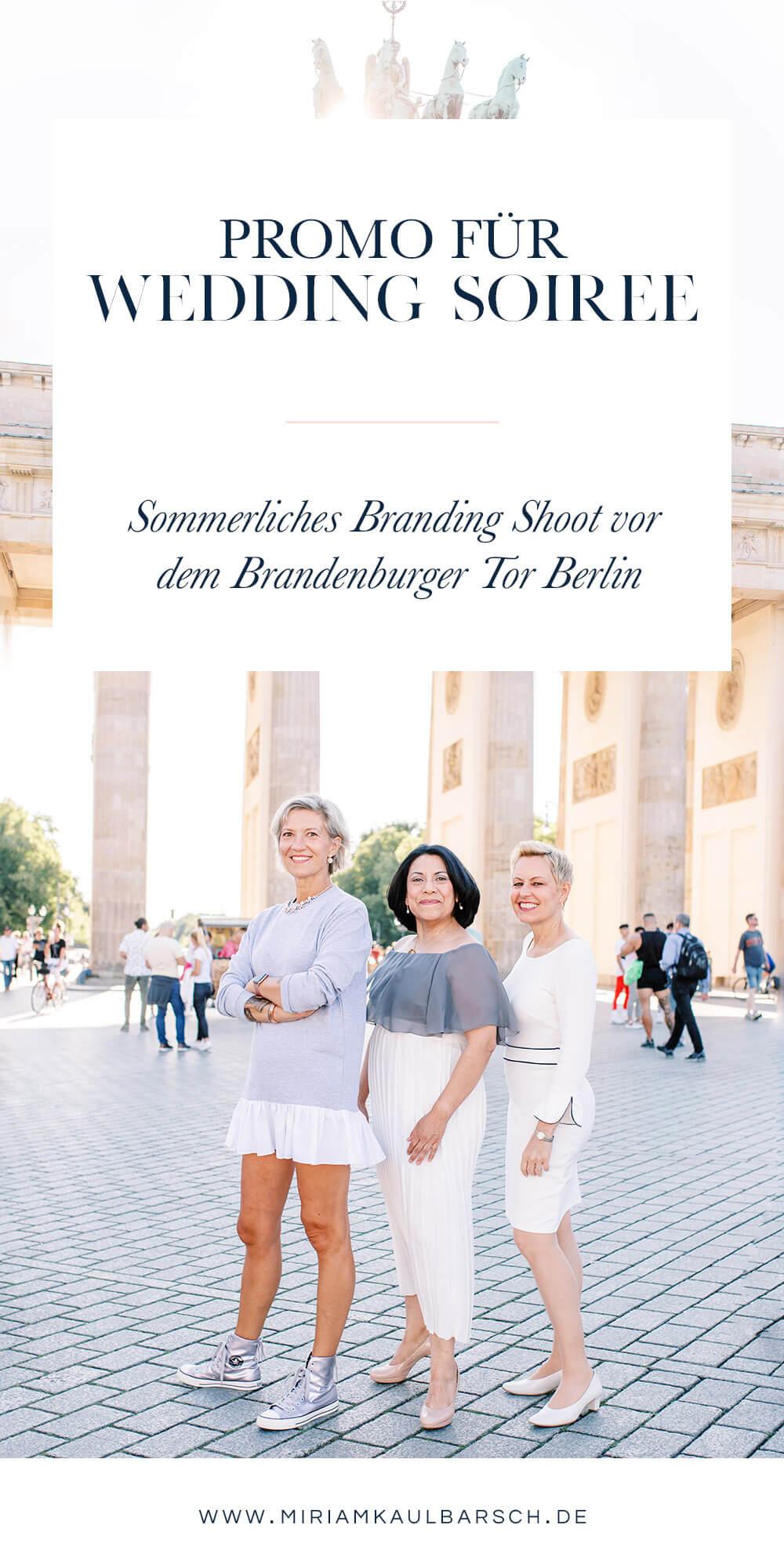 Promo Shoot für Wedding Soirée vor dem Brandenburger Tor Berlin