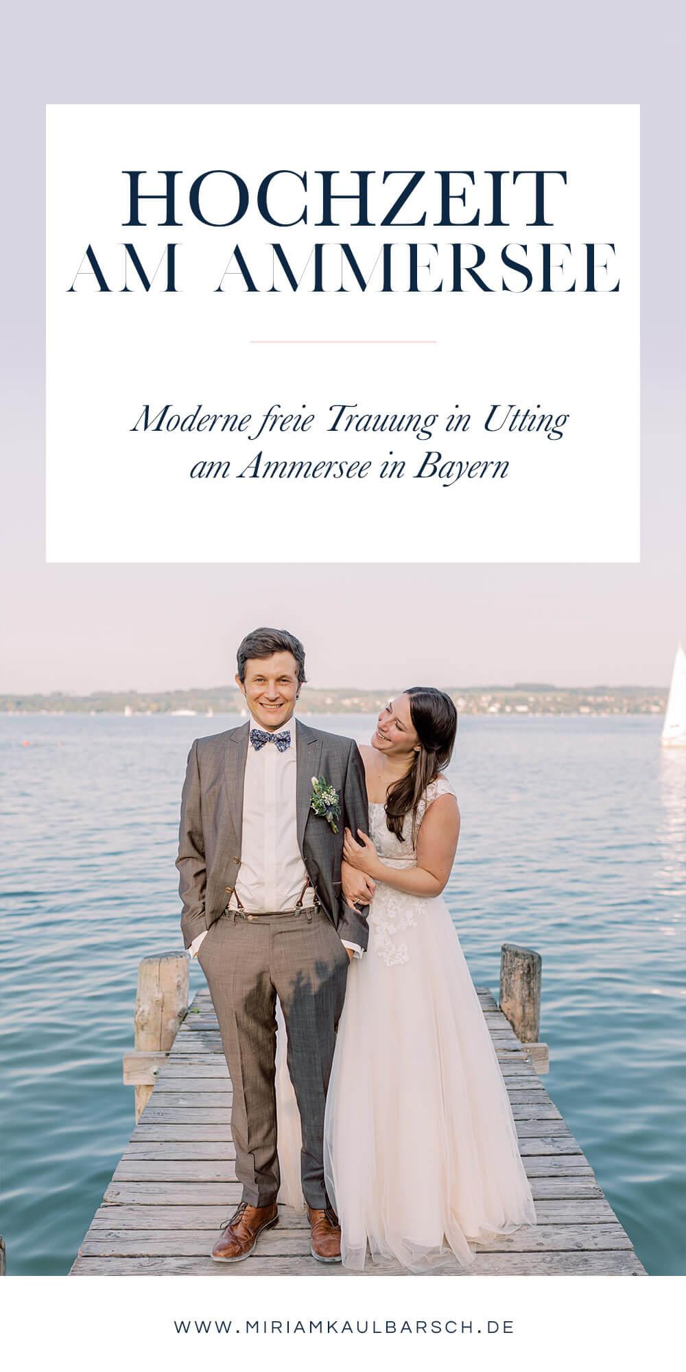 Hochzeit in Utting am Ammersee - Moderne freie Trauung in Bayern
