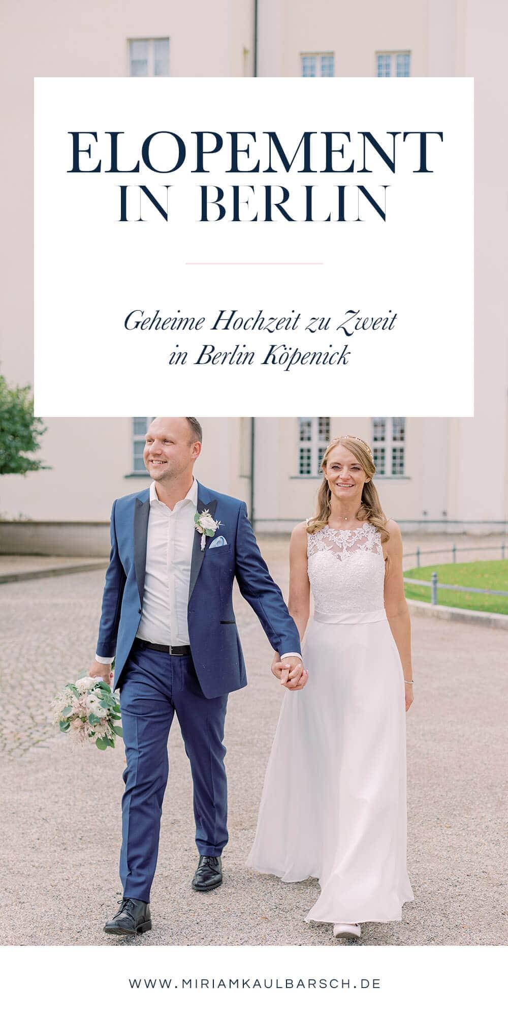 Geheimes Elopement in Berlin Köpenick - Heiraten zu Zweit