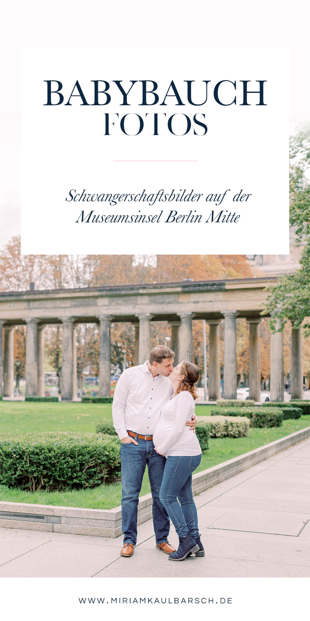 Babybauch Fotos in Berlin Mitte auf der Museumsinsel