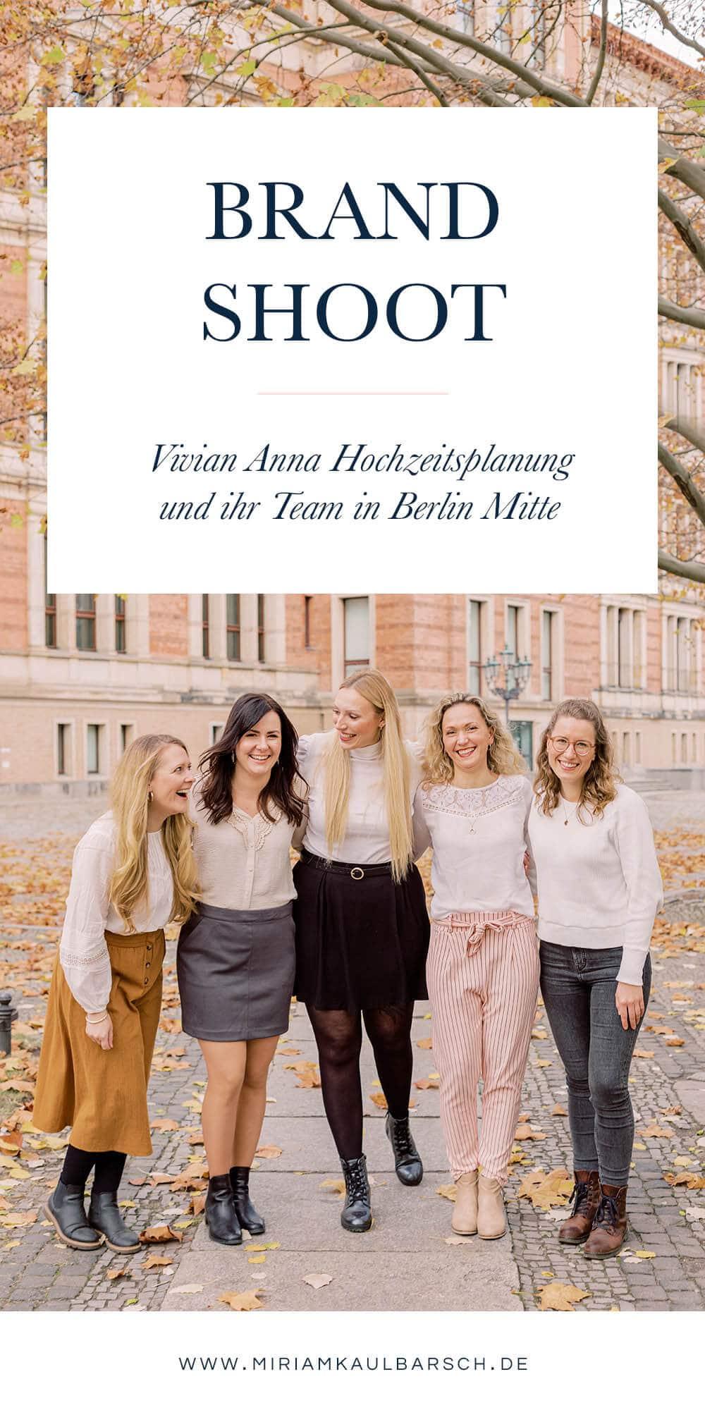 Brand Shoot mit Vivian Anna Hochzeitsplanung und ihrem Team in Berlin Mitte
