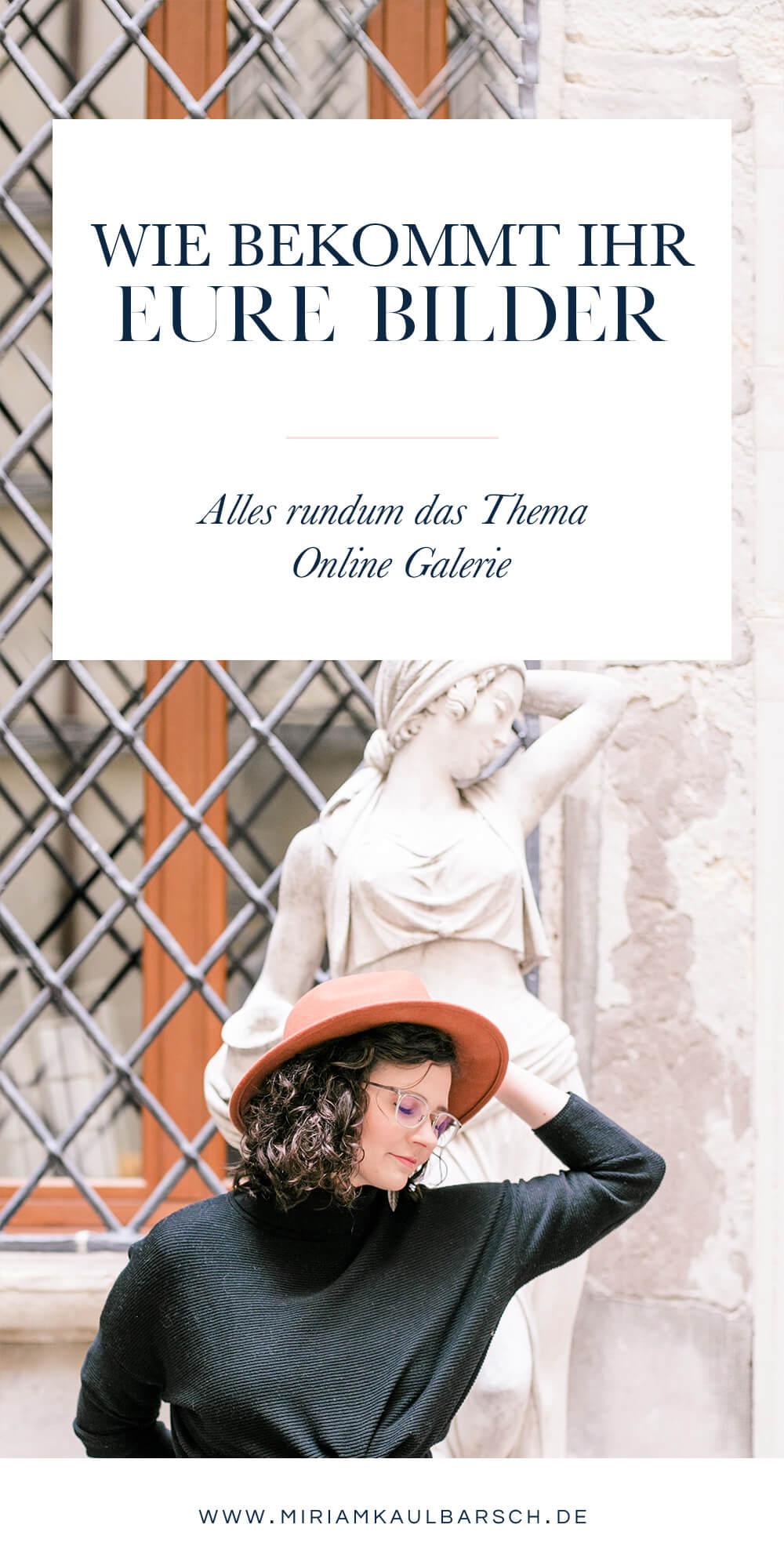 Wie bekommt ihr eure Bilder? Ein Einblick in meine Online Galerie!