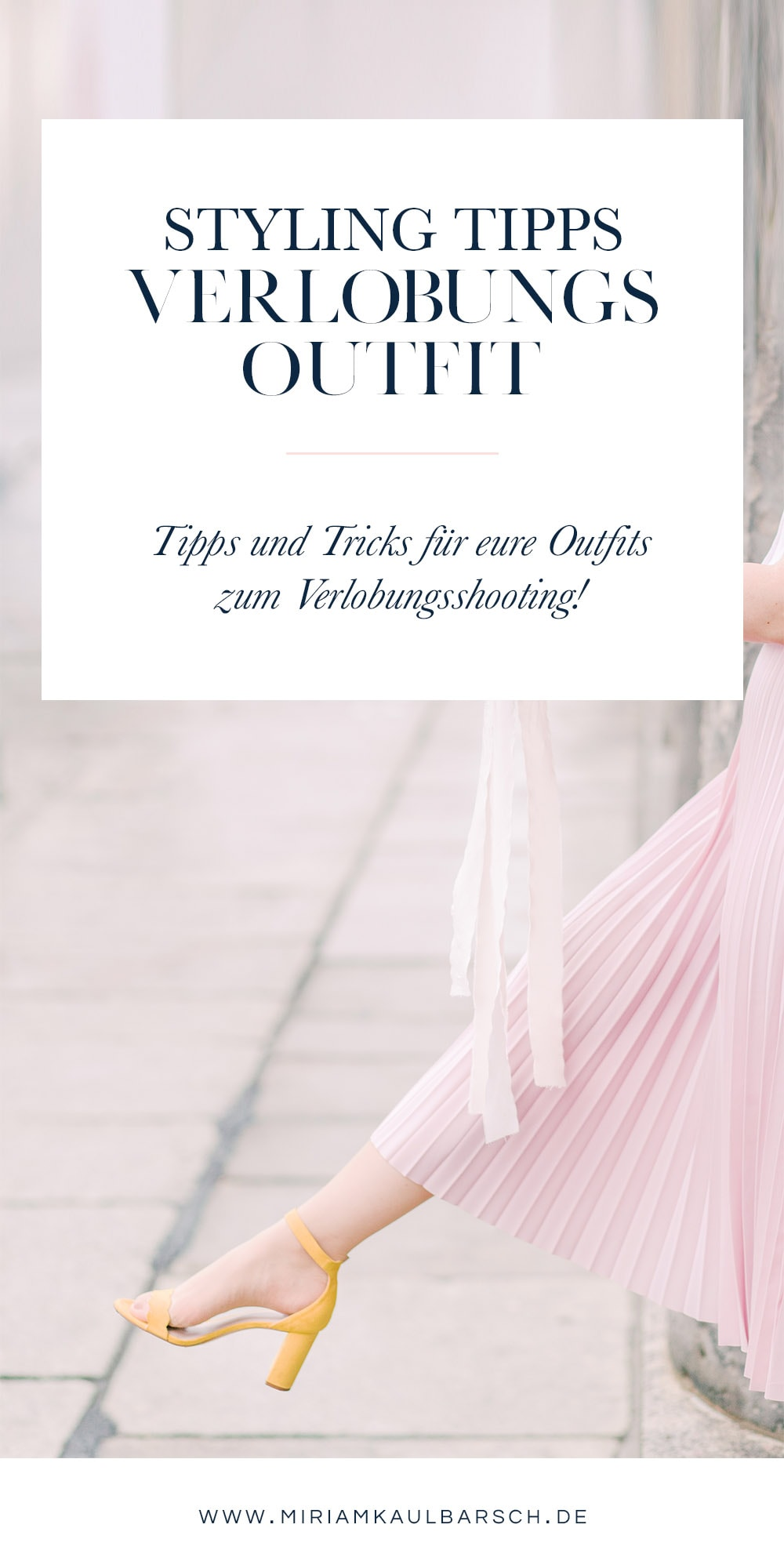 Style Tipps für dein Outfit zum Verlobungsshooting