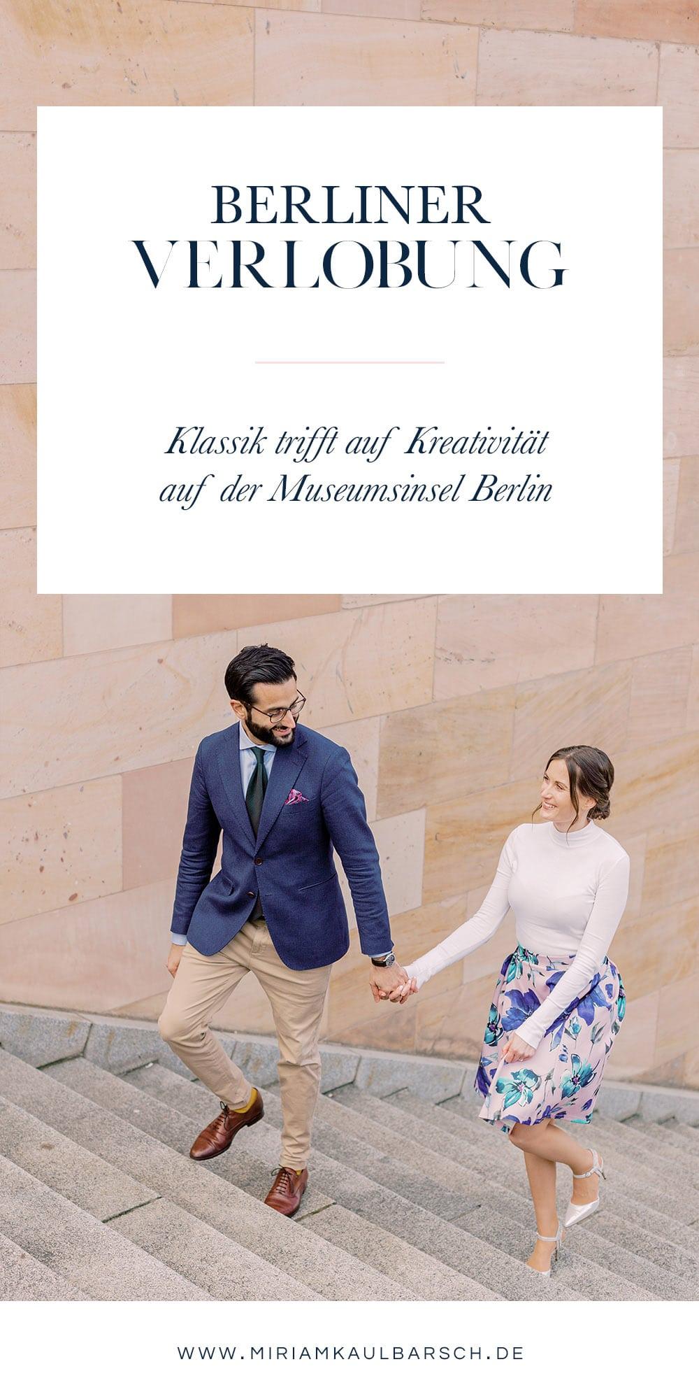Berliner Verlobung - Klassik trifft auf Kreativität bei diesem Verlobungsshooting auf der Museumsinsel Berlin