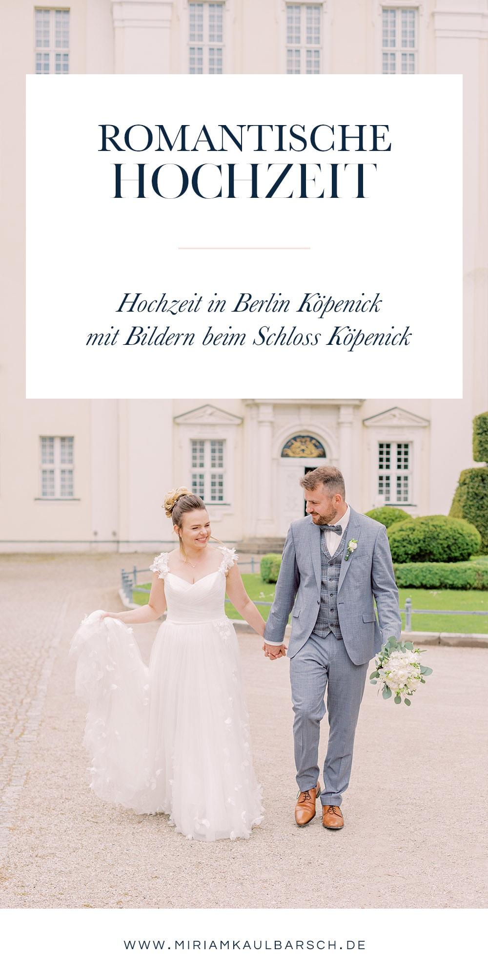 Romantische Hochzeit mit Bildern beim Schloss Köpenick Berlin